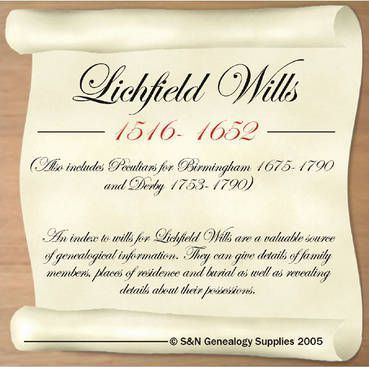 Lichfield Wills 1516-1652 - Also Includes Peculiars for Birmingham 1675-1790 and Derby 1753-1790