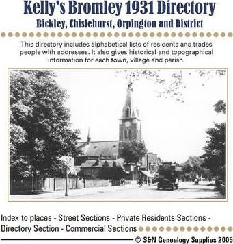 Kelly's Bromley Directory (Bickley, Chislehurst, Orpington and District) 1931
