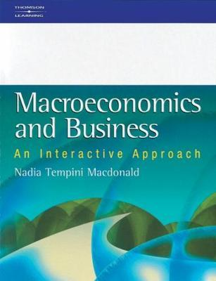 Macroeconomics and Business: An Interactive Approach