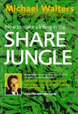 How to Make a Killing in the Share Jungle