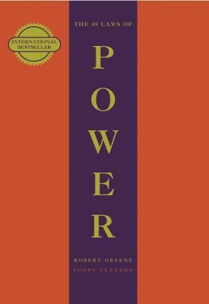 The 48 Laws Of Power - Robert Greene, Joost Ellfers