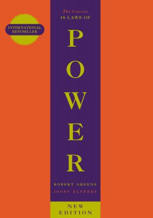 The Concise 48 Laws Of Power