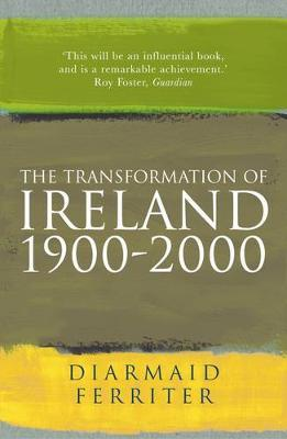 The Transformation Of Ireland 1900-2000 Cover Image