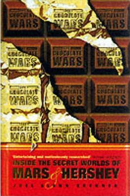 Chocolate Wars Inside the Secret Worlds