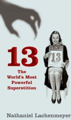 13: the World's Most Popular Superstition