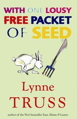 With One Lousy Free Packet Of Seeds