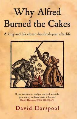 Why Alfred Burned the Cakes