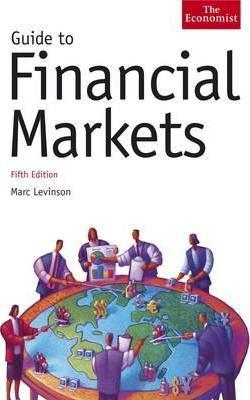 Guide to Financial Markets 4th Edition