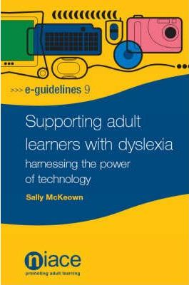 Supporting Adult Learners with Dyslexia
