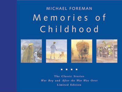 Memories of Childhood  The Classic Stories War Boy and After the War Was Over Limited Edition