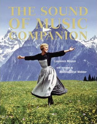The Sound Of Music Companion Laurence Maslon 9781862057500