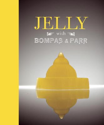 Jelly with Bompas and Parr
