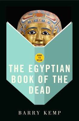 """How to Read the """"Egyptian Book of the Dead"""""""