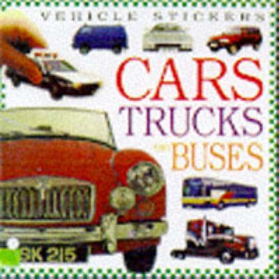 Cars, Trucks and Buses