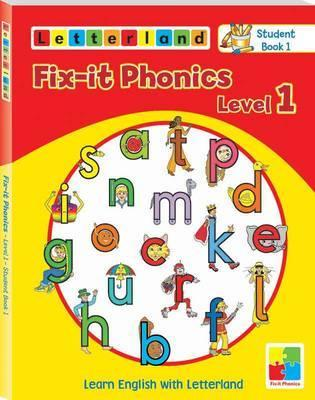 Fix-it Phonics: Studentbook 1 Level 1 : Learn English with Letterland