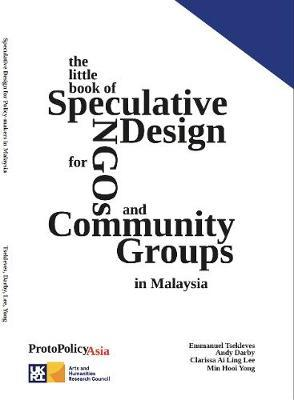 The Little Book of Speculative Design for NGOs and Community Groups
