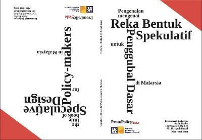 The Little Book of Speculative Design for policy-makers in Malaysia