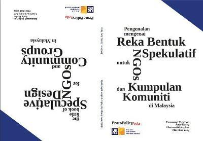 The Little Book of Speculative Design for NGOs and Community Groups in Malaysia