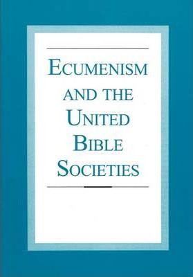 Ecumenism and the United Bible Societies
