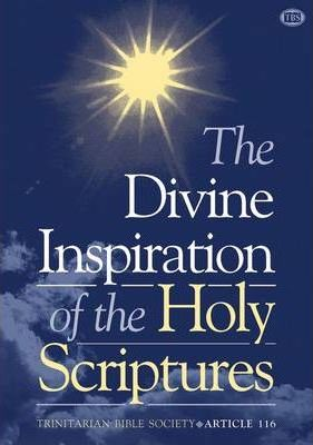 The Divine Inspiration of the Holy Scriptures