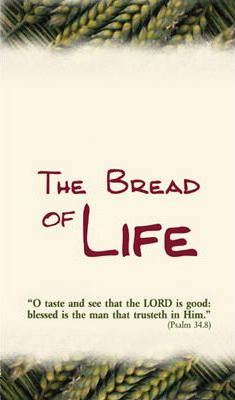 Theme Tract - The Bread of Life