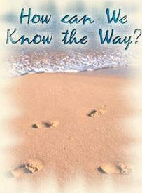 Theme Tract - How Can We Know the Way ?: Authorised (King James) Version