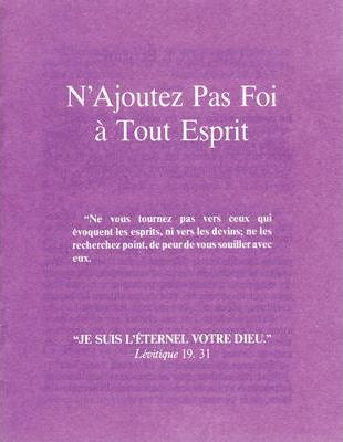 French Booklet Tract - Believe Not Every