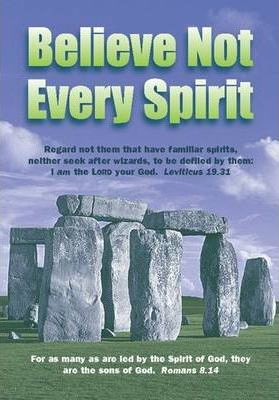 Booklet Tract - Believe Not Every Spirit: Authorised (King James) Version