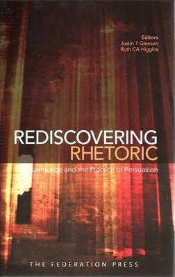 Rediscovering Rhetoric