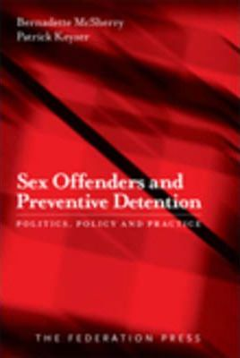 Sex Offenders and Preventive Detention
