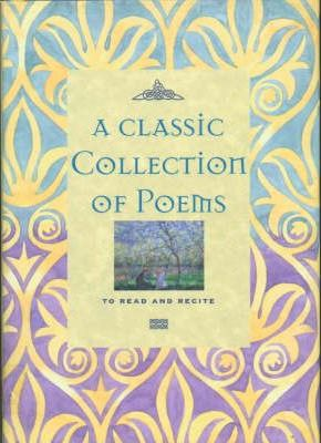 A Classic Collection of Poems