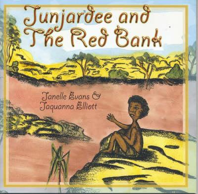 Junjardee and the Red Bank