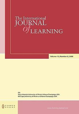 The International Journal of Learning  Volume 15, Number 8