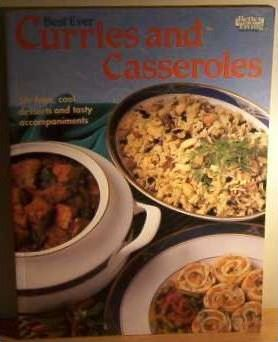 Best Ever Curries and Casseroles