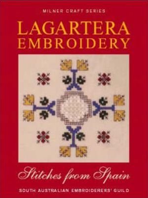 Lagartera Embroidery & Stitches from Spain