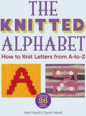 The Knitted Alphabet - How to knit letters from A to Z