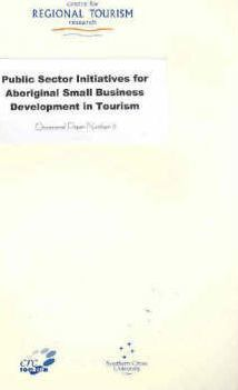 Public Sector Initiatives for Aboriginal Small Business Development in Tourism