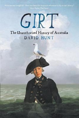 Girt: The Unauthorised History of Australia