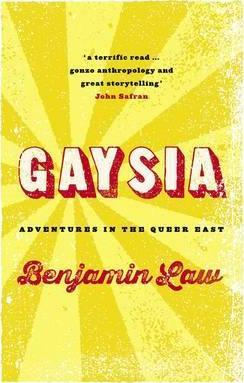 Gaysia: Adventures in the Queer East Cover Image