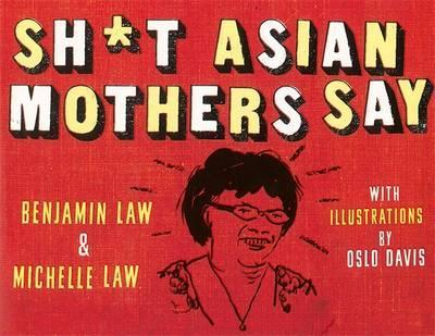 Sh*t Asian Mothers Say Cover Image