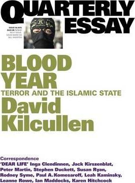 Blood Year Terror And The Islamic State Quarterly Essay   David  Blood Year Terror And The Islamic State Quarterly Essay