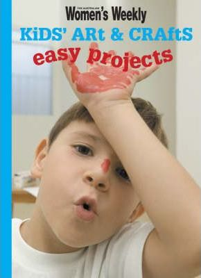 Kids' Art and Crafts Easy Projects