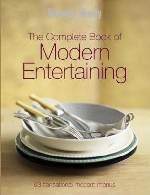 Complete Book Of Modern Entertaining