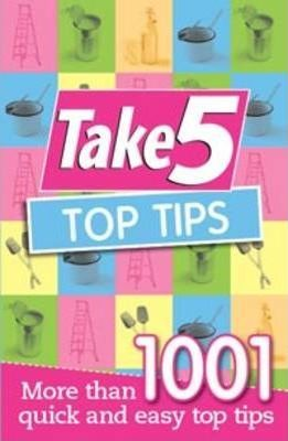 Take 5 Top Tips