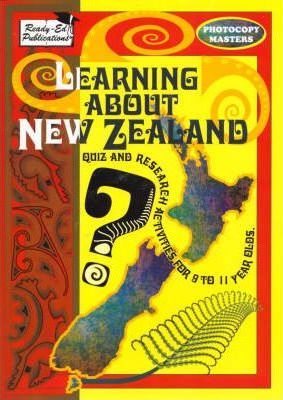 Learning about New Zealand: Quiz and Research Activities for 9 to 11 Year Olds