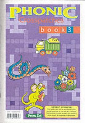 Phonic Crosspatches: Bk. 3