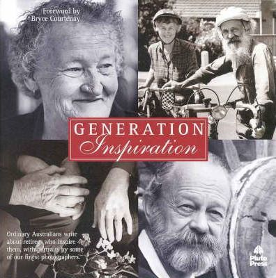 Generation Inspiration: Winning Stories and Portraits from the Hesta Retire to Inspire Competition