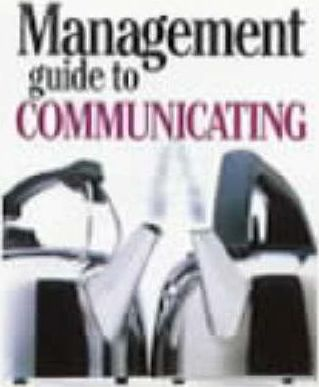 Management Guide to Communicating
