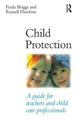 Child Protection  A Guide for Teachers and Child Care Professionals