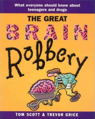 The Great Brain Robbery Tom Scott 9781864486551